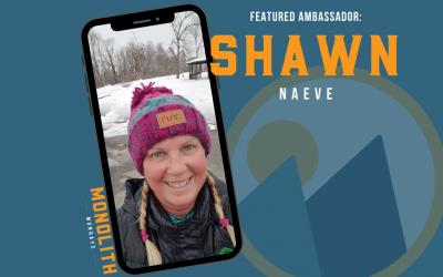 #MonolithMonday: Meet our Monolith Trail Team Ambassador Shawn Naeve